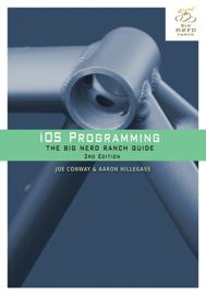 iOS Programming: The Big Nerd Ranch Guide, 3/e book