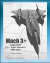 Mach 3 NASAUSAF YF-12 Flight Research 1969-1979 Lockheed Blackbird Spyplanes As NASAUSAF Research Platforms NASA SP-2001-4525