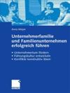 Unternehmerfamilie Und Familienunternehmen Erfolgreich Fhren
