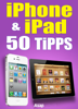 Céline Willefrand - iPad-iPhone: 50 Tipps und Tricks Grafik