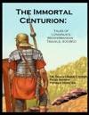 The Immortal Centurion