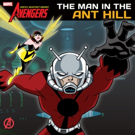 Avengers Earth S Mightiest Heroes Man In The Ant Hill