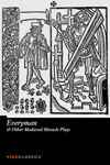 Everyman And Other Medieval Miracle Plays