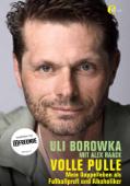Uli Borowka - Volle Pulle