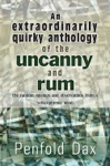 An Extraordinarily Quirky Anthology Of The Uncanny And Rum