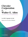 Chrysler Corporation V Walter E Allen