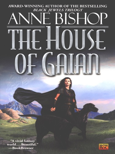 Anne Bishop - The House of Gaian
