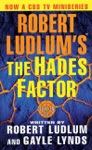 Robert Ludlums The Hades Factor