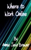 Where to Work Online