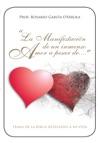 La Manifestacin De Un Inmenso Amor A Pesar De