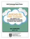 Ahead In The Cloud The Impact Of On Demand Software Storage And Services