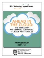 Ahead In The Cloud: The Impact Of On Demand Software, Storage And Services