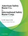 American Safety Razor Co V International Safety Razor Corp