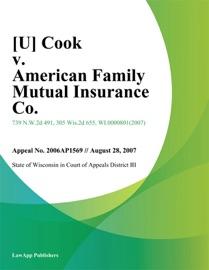 [U] COOK V. AMERICAN FAMILY MUTUAL INSURANCE CO.