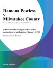 Ramona Powless v. Milwaukee County