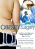 Obesity Surgery 101: The Facts, The Risks & Understanding If Its Right For You