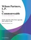 Wilson Partners LP V Commonwealth