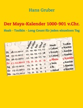 Der Maya-Kalender 1000-901 v.Chr.