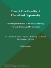 Toward True Equality of Educational Opportunity: Unlocking the Potential of Assistive Technology Through Professional Development