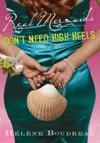 Real Mermaids Dont Need High Heels