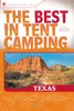 The Best in Tent Camping: Texas
