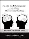 Astounding Oxymoronic Fantasies Gods And Religions An Appeal To Common Sense