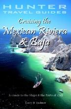 Cruising the Mexican Riviera & Baja