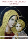 Fathers Of The Church On Mary
