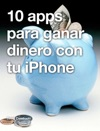 10 Apps Para Ganar Dinero Con Tu IPhone