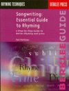 Songwriting Essential Guide To Rhyming