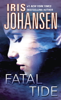 Iris Johansen - Fatal Tide  artwork