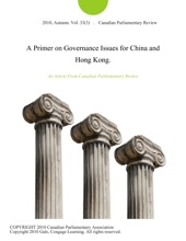 A Primer On Governance Issues For China And Hong Kong.