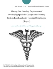 Moving Into Housing: Experiences of Developing Specialist Occupational Therapy Posts in Local Authority Housing Departments (Report)