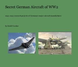 ‎Secret German Aircraft of WW2