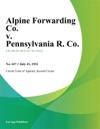 Alpine Forwarding Co V Pennsylvania R Co