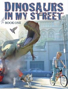 Dinosaurs in my Street