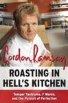 Roasting In Hells Kitchen