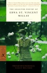 The Selected Poetry Of Edna St Vincent Millay
