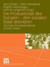 Die Produktivitt Des Sozialen - Den Sozialen Staat Aktivieren