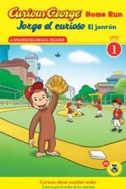 Jorge el curioso El jonrón / Curious George Home Run (Reader) - H. A. Rey