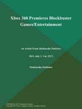 Xbox 360 Premieres Blockbuster Games/Entertainment