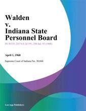 Walden V. Indiana State Personnel Board