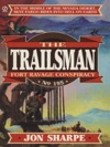 Trailsman 195 Fort Ravage Conspiracy