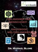 Religionen der Menschheit - Das EBook Weltreligionen