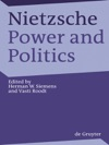 Nietzsche Power And Politics