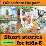 Short Stories for Kids - 3
