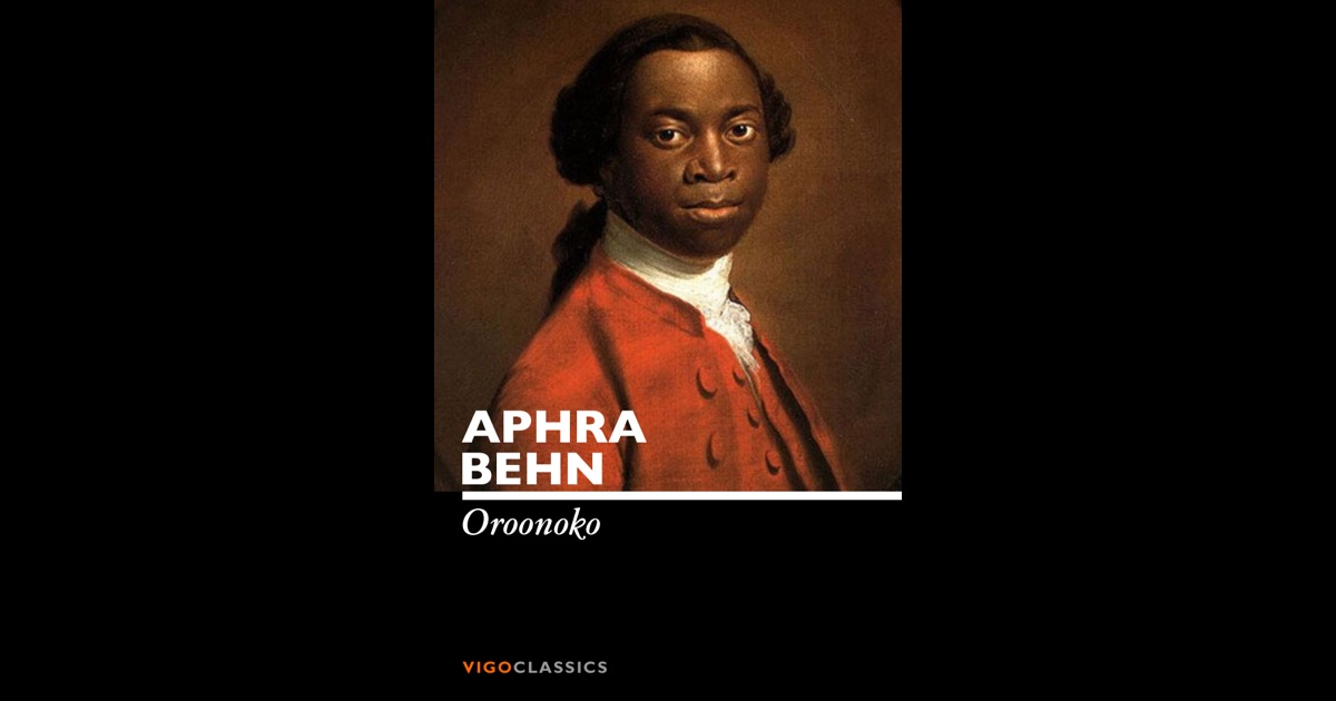 the authors views on an african american slave in the book oroonoko by aphra behn Oroonoko summary & study guide includes comprehensive information and analysis to help you understand the book this detailed literature summary also contains quotes and a free quiz on oroonoko by aphra behn he sells imoinda into slavery, but he tells oroonoko that she is dead.