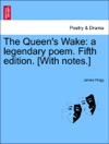 The Queens Wake A Legendary Poem Fifth Edition With Notes