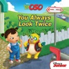 Special Agent Oso  You Always Look Twice