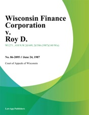 Download and Read Online Wisconsin Finance Corporation v. Roy D.